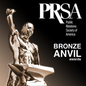 PRSA PR Agency Bronze Anvil Awards